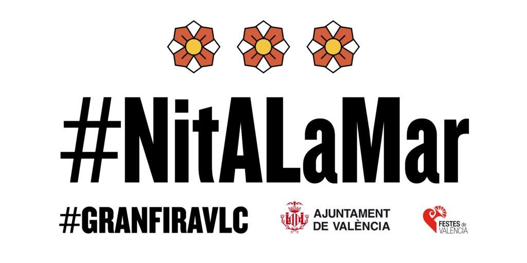 Ven a Valencia a disfrutar con 'La Nit a la Mar' 1